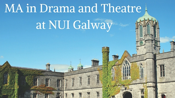 MA in Drama and Theatre at NUI Galway